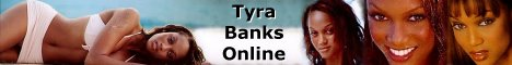 Click to visit Tyra Banks Online